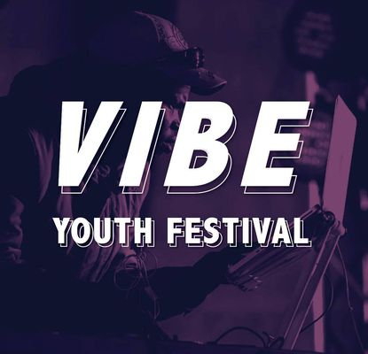 VIBE YOUTH FESITVAL 2019